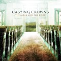 Casting_Crowns-The_Altar_And_The_Door