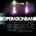 Desperation_Band-Everyone_Overcome