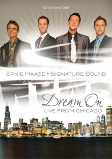 ERNIE HAASE & SIGNATURE SOUND: Dream On, Live From Chicago ...
