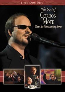 Gaither_Gospel_Series-The_Best_Of_Gordon_Mote2