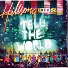 Hillsong_Kids-Tell_The_World