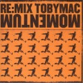 Toby_Mac-Re_Mix_Momentum