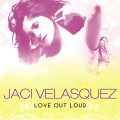 Jaci_Velasquez-Love_Out_Loud