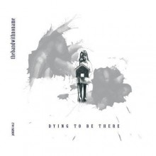 Thebandwithnoname-Dying_To_Be_There