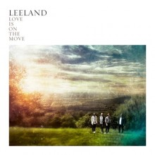 Leeland-Love_Is_On_The_Move