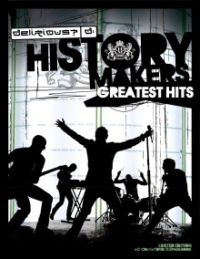 Delirious-History Makers_Limited_Edition