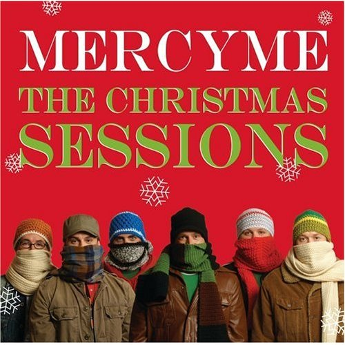 Mercy Me Rockin Around The Christmas Tree: MERCY ME: The Christmas Sessions