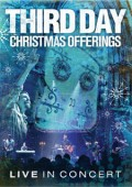 Third_Day-Christmas_Offerings_Live_In_Concert