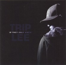 Trip_Lee-If_They_Only_Knew