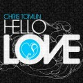 Chris_Tomlin-Hello_Love