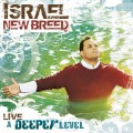 Israel_And_New_Breed-A_Deeper_Level_Live