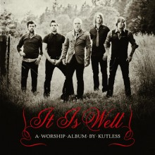 Kutless-It_Is_Well