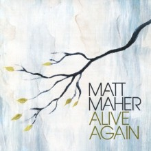Matt_Maher-Alive_Again