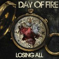 Day_Of_Fire-Losing_All