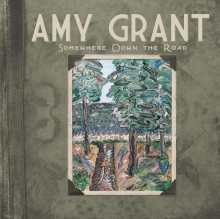 Amy-Grant---Somewhere-Down-The-Road---Cover