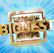 Worship's-Biggest-Anthems---Cover