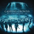 Casting_Crowns-Until_The_Whole_Earth_Hears_Live