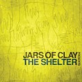 Jars_Of_Clay-The_Selter