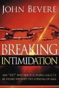 John_Bevere-Breaking_Intimidation