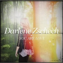 Darlene_Zschech-You_Are_Love