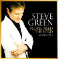 Steve_Green-People_Need_The_Lord