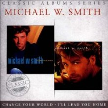 Smith-Change_Your_World-I'll_Lead_You_Home