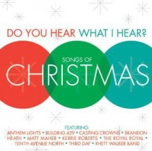 Do-You-Hear-What-I-Hear-Songs-Of-Christmas
