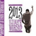 Ultimate+Worship+2013+30+Worship+Songs