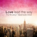 love-lead-the-way
