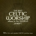 The+Best+Celtic+Worship+Album+in+the+WorldEver