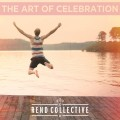 rend-collective-the-art-of-celebration