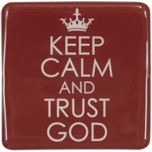 magnet_keep_calm_and_trust_god