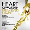 Heart_Of_Worship-Break_Every_Chain