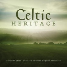 celtic heritage favorite irish scottish and old English Melodies