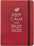 journal_keep_calm_and_trust_god