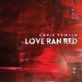Love_run_red - Chris_Tomlin