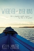 Wherever_the_river_runs-Kelly_Minter