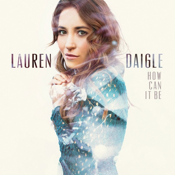 Lauren daigle how can it be christian book store