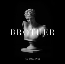 The_Brilliance_-_Brother_-_Cover-process-s600x-q100-t1424181794