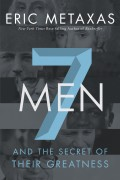 Eric_Metaxas-Seven_Men