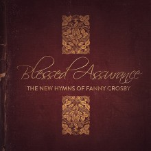 blessed_assurance_the_new_hymns_of_fanny_crosby