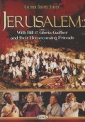 GAITHER GOSPEL SERIES Jerusalem (With Bill & Gloria Gaither)