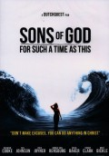 Sons-of-God-DVD-Doku-For-such-a-time-as-This-Untertitel-deutsch-engl-niederl