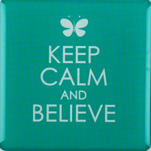magnet_keep_calm_and_believe