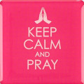 magnet_keep_calm_and_pray